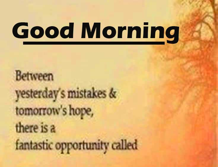 Beautiful Quote with Good Morning Wishing