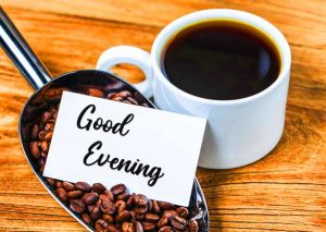 Good Evening Card with Coffee Image