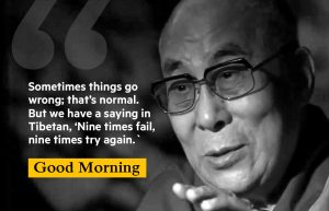 Best Good Morning Dalai Lama Quotes Picture