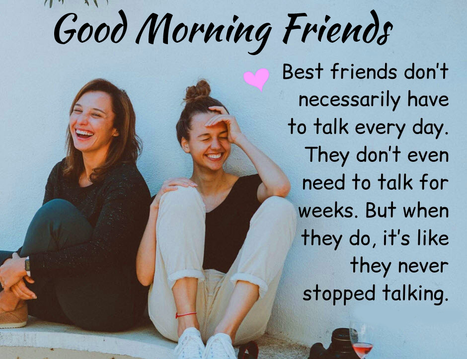 Good Morning Friends with Best Quotes