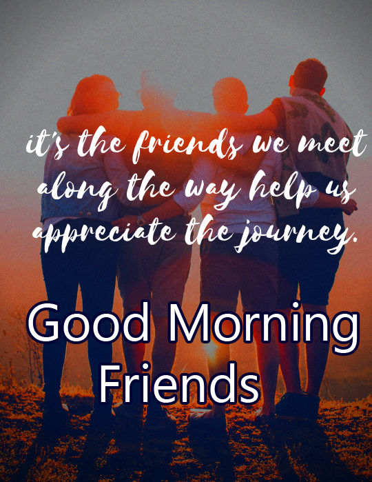 Good Morning Friends with Lovely Quotes HD