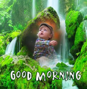 HD Cute Waterfall with Baby and Good Morning Wish