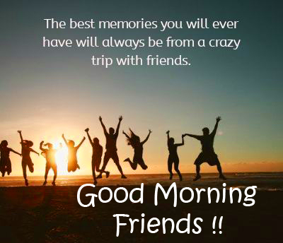 Latest Quotes Good Morning Friends Image