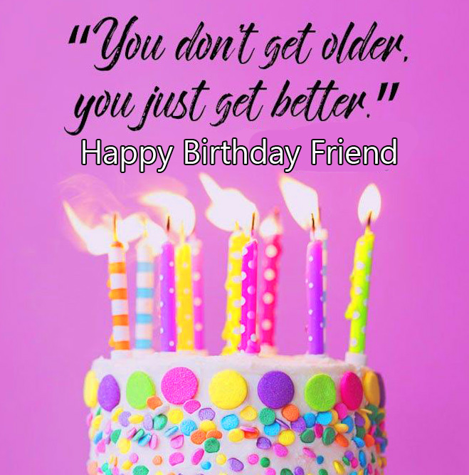 Candles on Cake with Happy Birthday Friend Message
