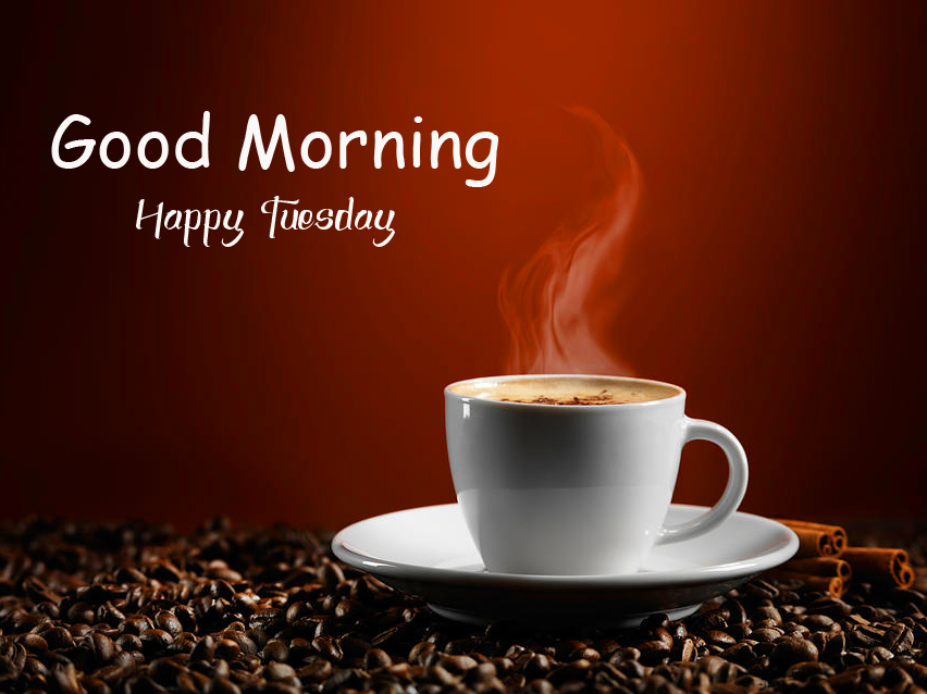 Coffee Cup Good Morning Happy Tuesday Image
