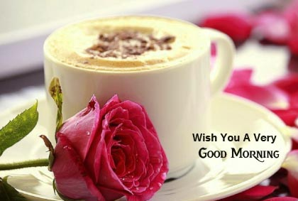 Coffee with Rose and Wish You a Very Good Morning Wish