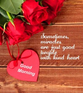 Good Morning Heart with Quotes