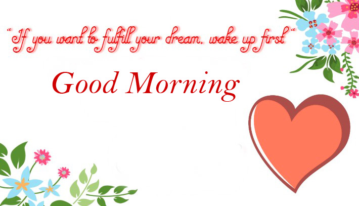 Good Morning Quotes with Heart
