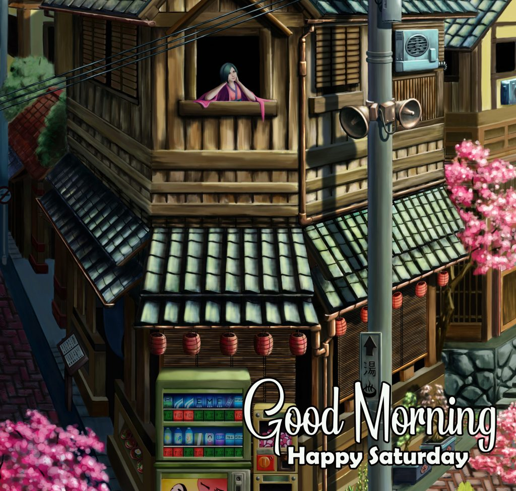 52+ Good Morning Saturday Images (hd quality)