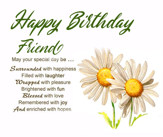 Happy Birthday Friend Message with Flowers
