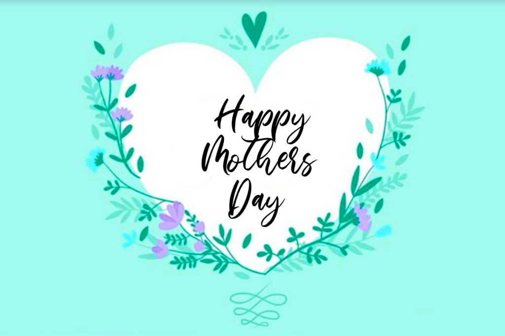 56+ Happy Mothers Day Greetings (hd quality)