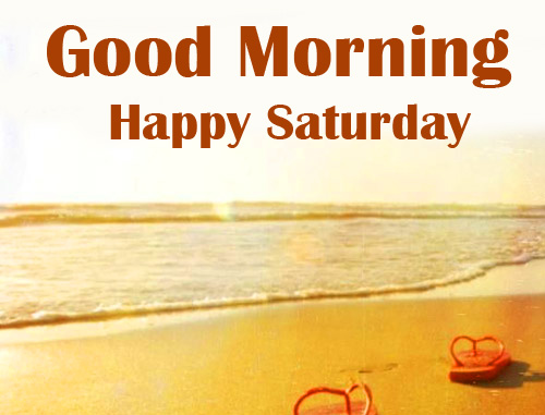 Hliday Beach Good Morning Happy Saturday Picture