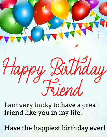 Lovely Message with Happy Birthday Friend Wish