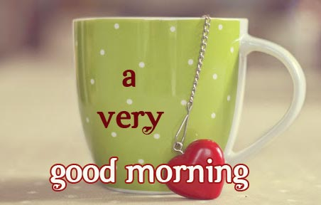 Tea Cup with Heart and a Very Good Morning Message