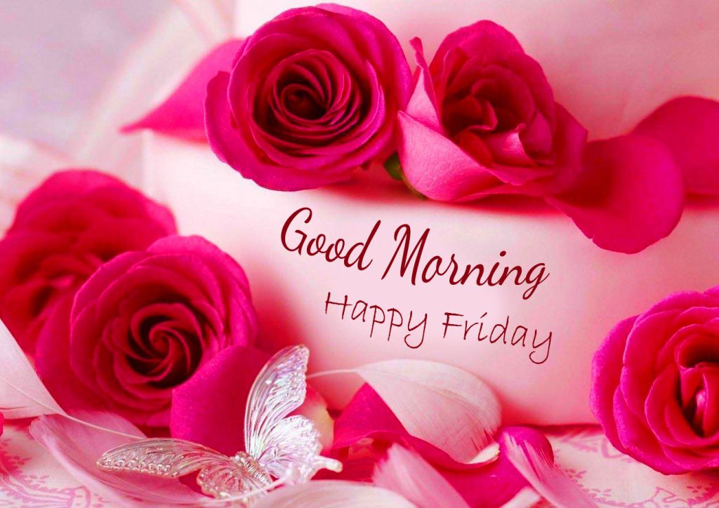 67+ Good Morning Happy Friday Images