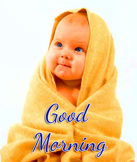 Baby Cute Good Morning Pic