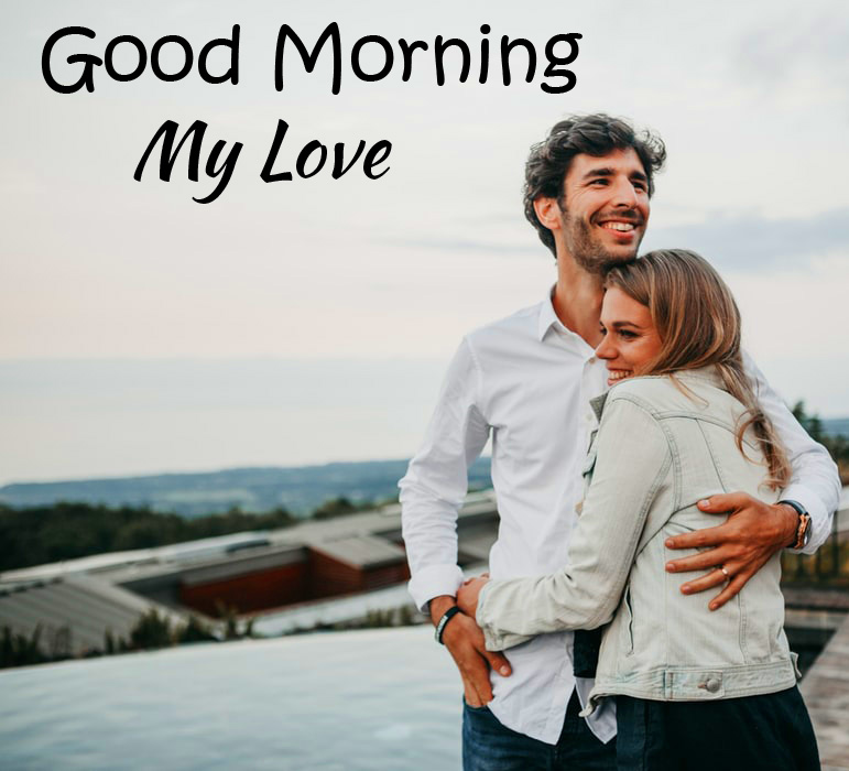 Beautiful Couple HD Good Morning My Love Picture