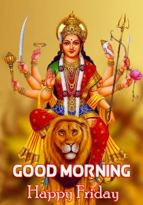 Best Maa Durga Good Morning Happy Friday Picture