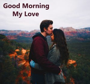 Good Morning My Love Sweet Kissing Couple Pic