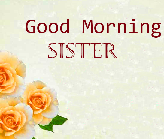 Good Morning Sister Beautiful Picture