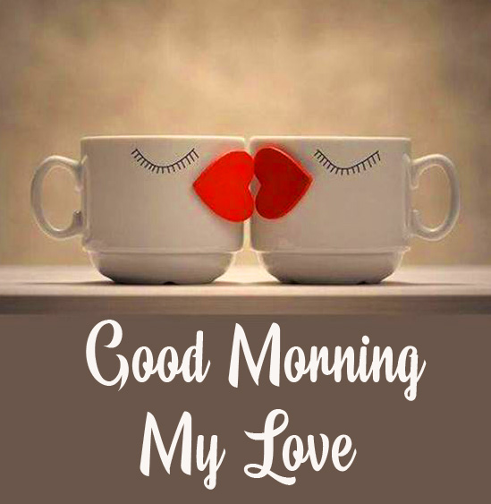 Kissing Cups Good Morning My Love Image