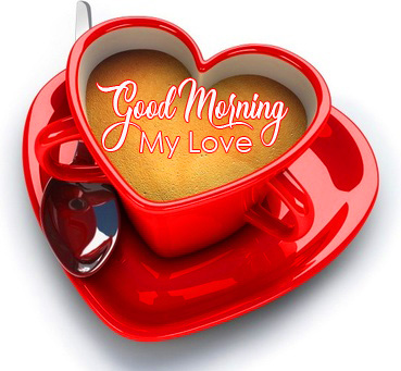 Latest Coffee Cup Good Morning My Love Image