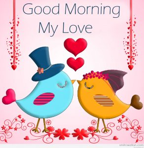 Love Birds Couple Good Morning My Love Pic