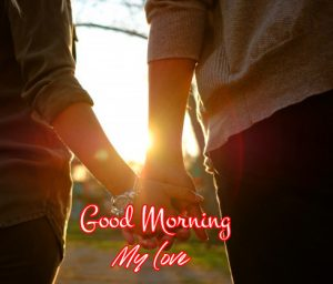 Love Hands Good Morning My Love Picture