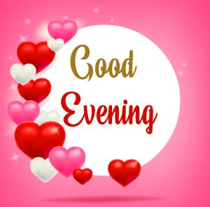 Love Sweet Hearts Good Evening Image