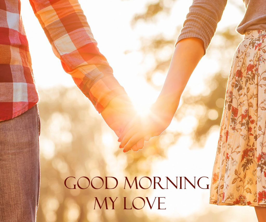 56+ Good Morning My Love Images (Latest pics)